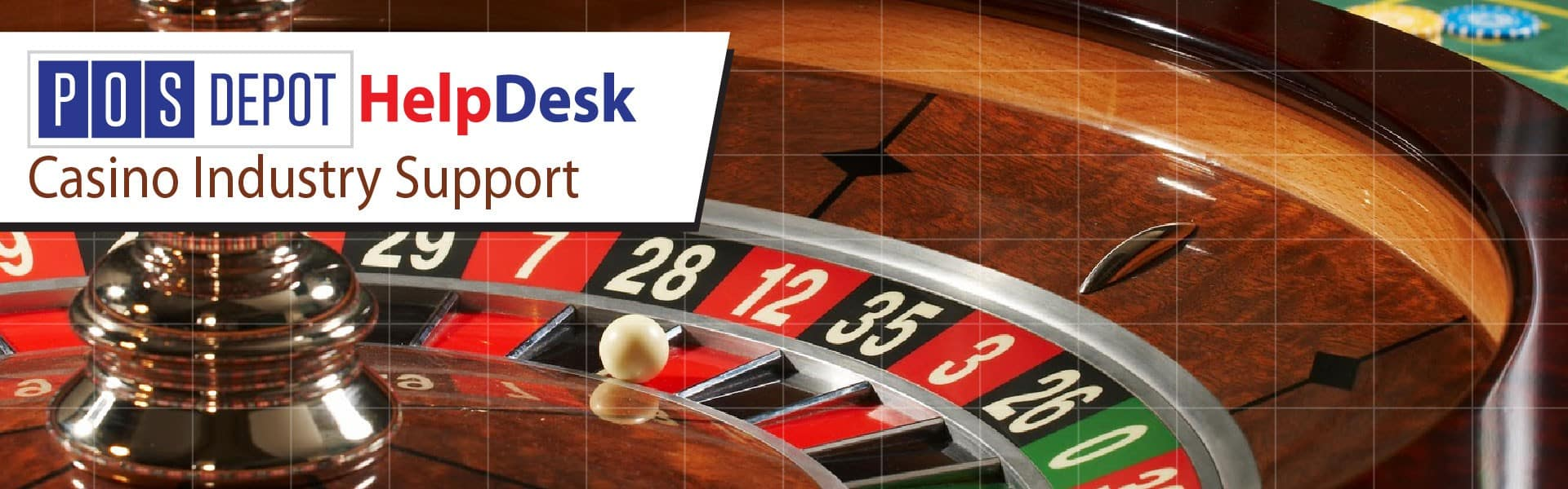 POS-Depot.com™ Casino Point of Sale Help Desk Support Services